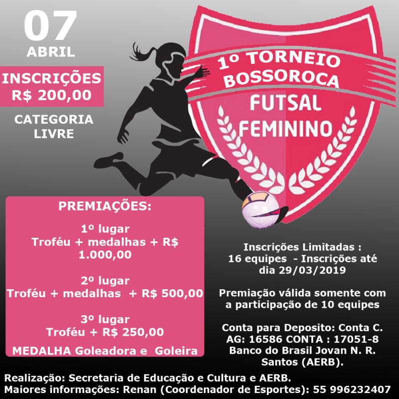 1º Torneio Regional Bossoroca de Futsal Feminino 2019 057f50b19890e